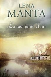descargar epub La casa junto al río – Autor Lena Manta