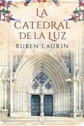 descargar epub La catedral de la luz – Autor Ruben Laurin
