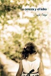 descargar epub La cereza y el lobo – Autor Sofía Ortega gratis