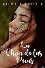 descargar epub La chica de las pecas – Autor Gabriela Montilla gratis