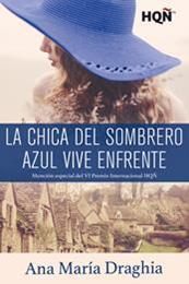 descargar epub La chica del sombrero azul vive enfrente – Autor Ana María Draghia
