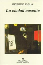 descargar epub La ciudad ausente – Autor Ricardo Piglia