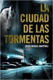 descargar epub La ciudad de las tormentas – Autor Jesús Miguel Martínez