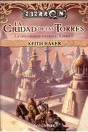 descargar epub La ciudad de las torres – Autor Keith Baker