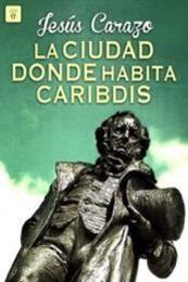 descargar epub La ciudad donde habita Caribdis – Autor Jesús Carazo