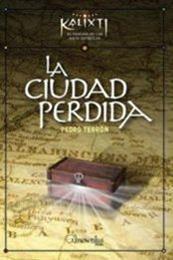 descargar epub La ciudad perdida – Autor Pedro Terron Martin