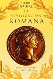 descargar epub La civilización romana – Autor Pierre Grimal