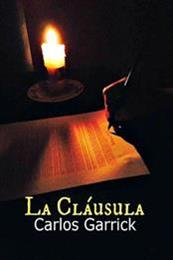 descargar epub La cláusula – Autor Carlos Garrick