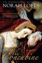 descargar epub La concubina del rey – Autor Norah Lofts