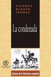 descargar epub La condenada – Autor Vicente Blasco Ibáñez