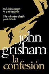 descargar epub La confesión – Autor John Grisham gratis