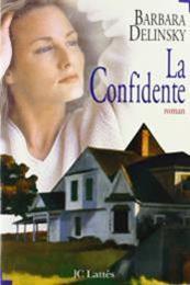 descargar epub La confidente – Autor Barbara Delinsky gratis