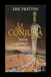 descargar epub La conjura – Autor Eric Frattini
