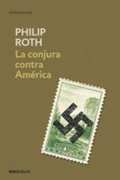 descargar epub La conjura contra América – Autor Philip Roth