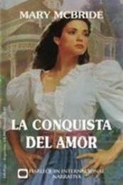 descargar epub La conquista del amor – Autor Mary McBride
