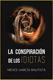 descargar epub La conspiración de los idiotas – Autor Nieves García Bautista gratis