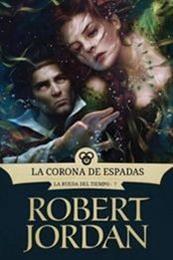 descargar epub La corona de espadas – Autor Robert Jordan