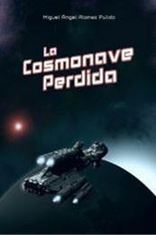 descargar epub La cosmonave perdida – Autor Miguel Ángel Alonso Pulido