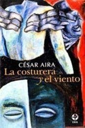 descargar epub La costurera y el viento – Autor César Aira