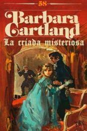 descargar epub La criada misteriosa – Autor Barbara Cartland gratis