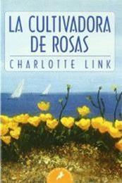 descargar epub La cultivadora de rosas – Autor Charlotte Link
