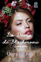 descargar epub La dama de Blackmoore 5 – Autor Eleonora Crane gratis