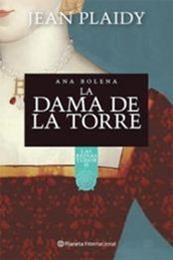 descargar epub La dama de la torre: Ana Bolena – Autor Jean Plaidy