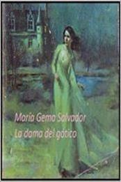 descargar epub La dama del gótico – Autor María Gema Salvador gratis