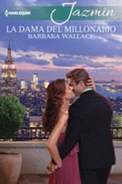descargar epub La dama del millonario – Autor Barbara Wallace gratis
