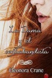 descargar epub La dama y el contrabandista – Autor Eleonora Crane gratis