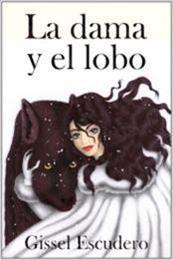 descargar epub La dama y el lobo – Autor Gissel Escudero