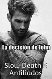 descargar epub La decisión de John – Autor Antiliados
