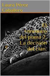 descargar epub La decisión del clan. – Autor Laura Pérez Caballero