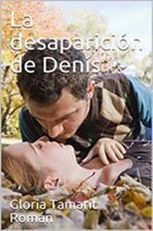 descargar epub La desaparición de Denís – Autor Gloria Tamarit Román
