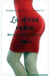 descargar epub La diosa rubia – Autor Malapropina García