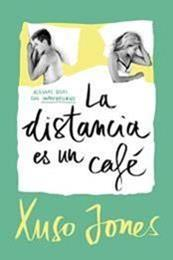 descargar epub La distancia es un café – Autor Xuso Jones