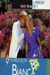 descargar epub La divorciada dijo sí – Autor Sandra Marton gratis