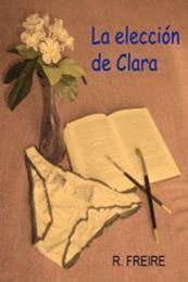 descargar epub La elección de Clara – Autor R. Freire gratis