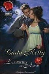descargar epub La emoción de amar – Autor Carla Kelly