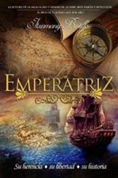 descargar epub La emperatriz (Parte 1) – Autor Itxamany Bustillo
