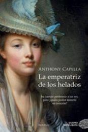 descargar epub La emperatriz de los helados – Autor Anthony Capella
