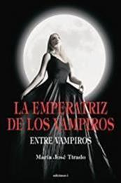 descargar epub La emperatriz de los vampiros – Autor María José Tirado