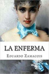 descargar epub La enferma – Autor Eduardo Zamacois