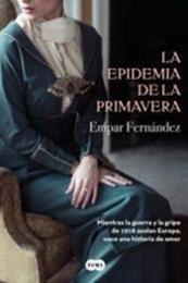 descargar epub La epidemia de la primavera – Autor Empar Fernández