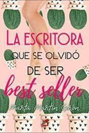 descargar epub La escritora que se olvidó de ser best seller – Autor Marta Martín Girón gratis
