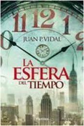 descargar epub La esfera del tiempo – Autor Juan Pardo Vidal