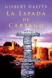 descargar epub La espada de Cartago – Autor Gisbert Haefs