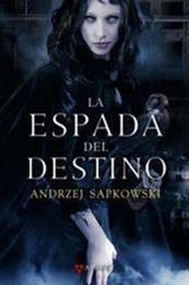 descargar epub La espada del destino – Autor Andrzej Sapkowski gratis