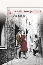descargar epub La estación perdida – Autor Use Lahoz