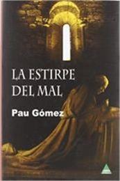 descargar epub La estirpe del mal – Autor Pau Gómez
